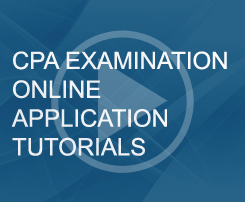 CPA Examination Online Application Tutorials
